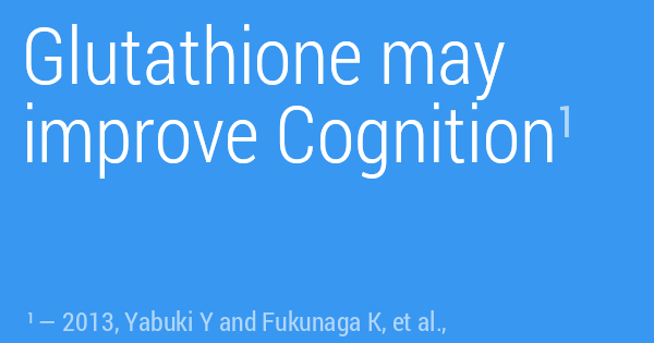 Glutathione may improve Cognition
