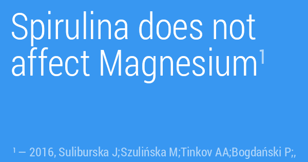Spirulina does not affect Magnesium