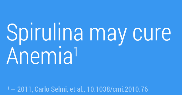 Spirulina may cure Anemia